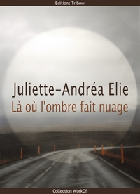 Juliette-Andréa Elie ebook Editions Tribew